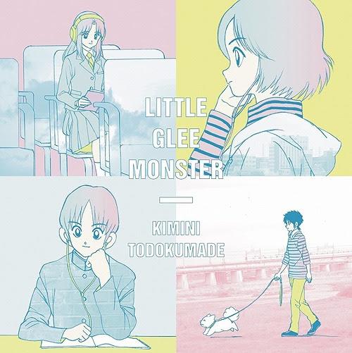 Kimi ni Todoku Made / Little Glee Monster
