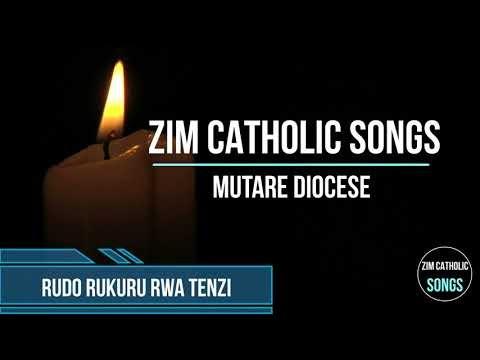 Zimbabwe Catholic Shona Songs - Rudo Rukuru Rwa Tenzi