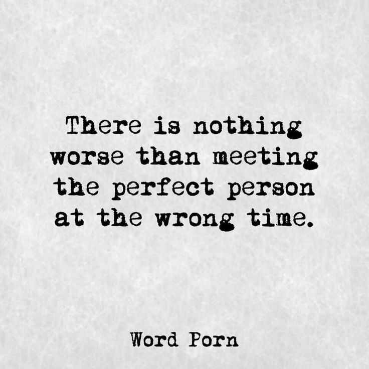 Quotes About Love Wrong Time 56 Quotes
