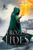 Title: Frozen Tides (Falling Kingdoms Series #4), Author: Morgan Rhodes