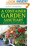 A Container Garden Sanctuary: How to...