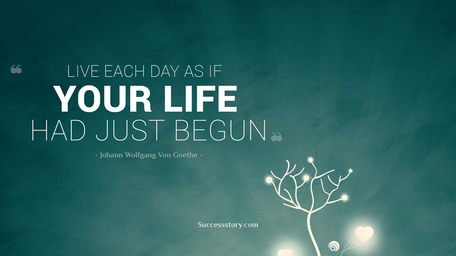 Live Life As If It Was Your Last Day Quote Inspiring Famous Quotes