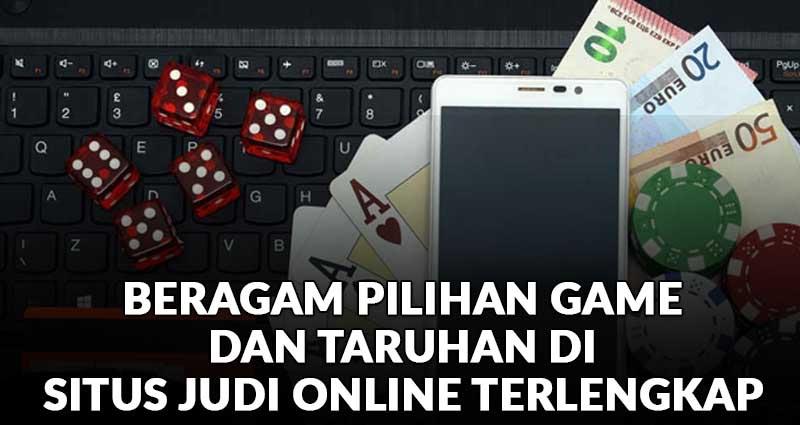 Anti Mati Gaya Beragam Pilihan Games Dan Taruhan Di Situs Judi Online Terlengkap Situs Judi Online Terpercaya Terlengkap Indonesia