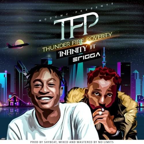 "[MUSIC] Infinity x Erigga – ""Thunder Fire Poverty"" (TFP)"