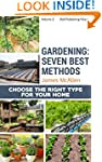 Gardening: Seven Best Methods: Chose...