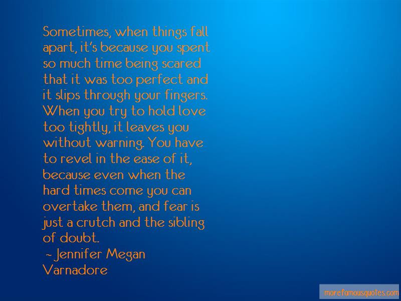 Sometimes Things Fall Apart Quotes Top 7 Quotes About Sometimes
