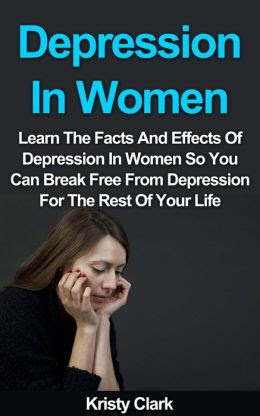 Depression In Women: Learn The Facts And Effects Of ...