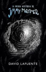 La negra historia de Jimmy Mortimer David Lafuente