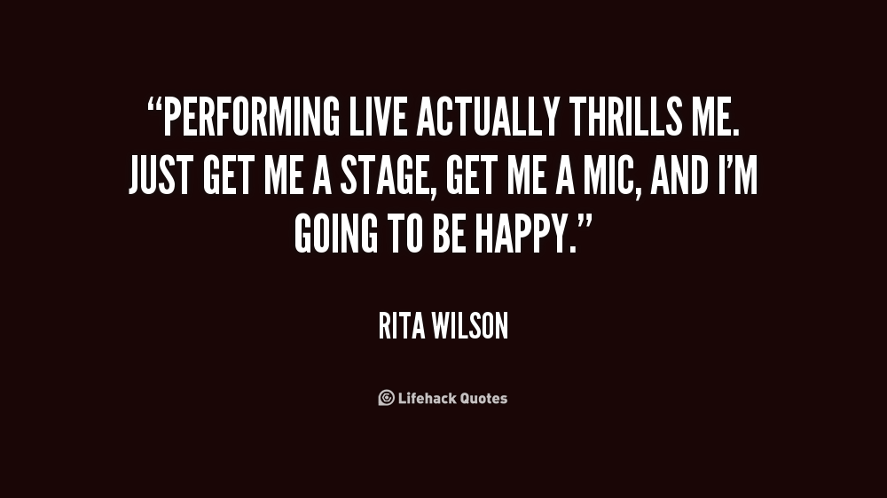 Quotes About Performing Music 73 Quotes