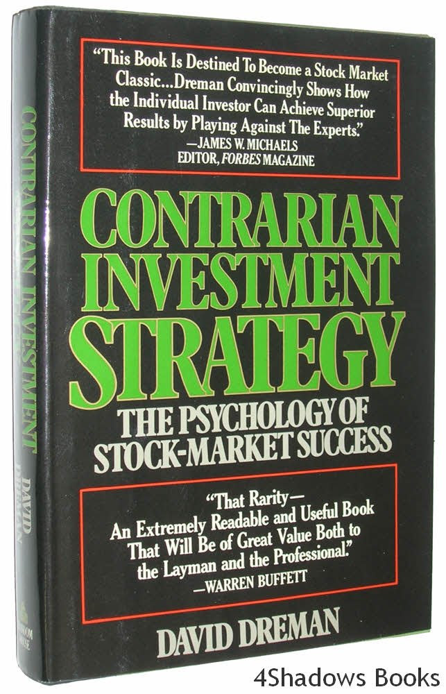 Contrarian Investment Strategy: The Psychology of Stock-Market ...