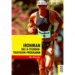 Ironman - Das 8 Stunden Triathlon Programm