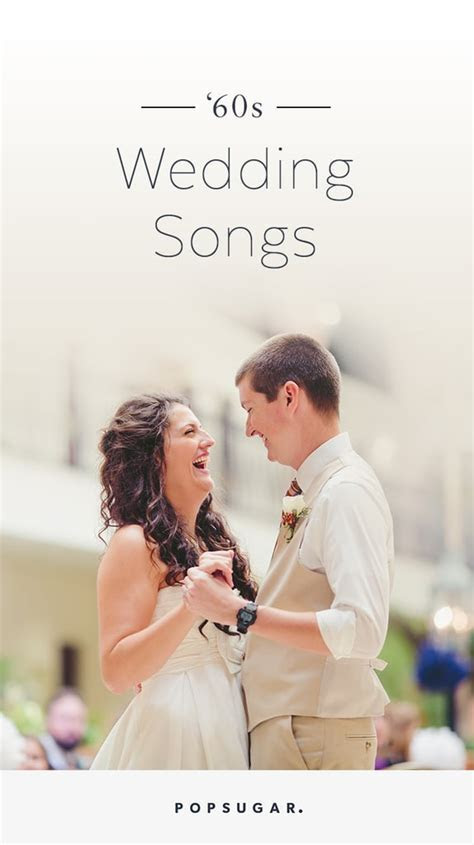 '60s Wedding Songs   POPSUGAR Entertainment