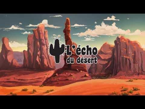 L'écho du désert - Episode 1