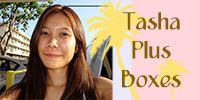 Tasha Plus Boxes