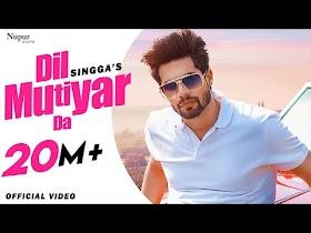 Dil Mutiyar Da (Full Video) Singga   Latest Punjabi Songs 2020   New Punjabi Song 2020   Bunty Bains