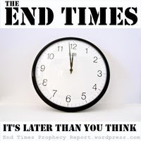 END TIMES: It's Later than you think.  Click to find out why.