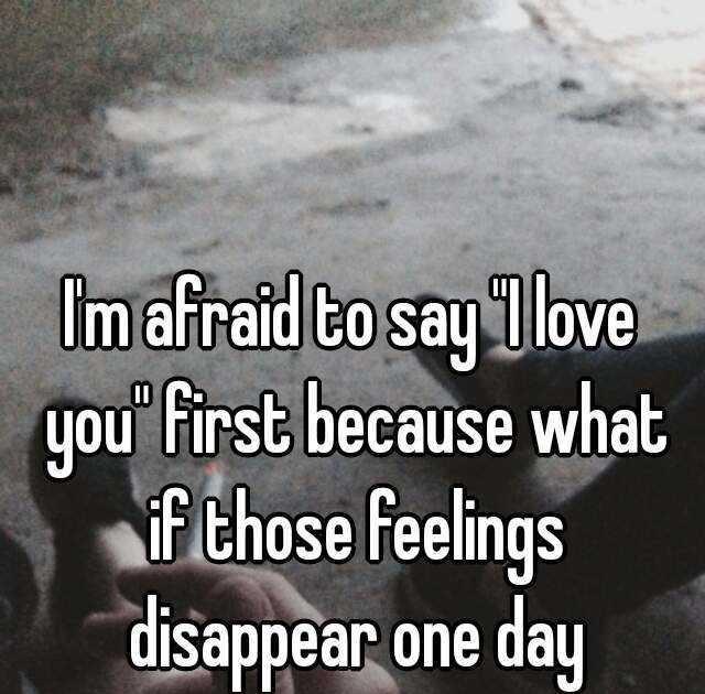 Afraid To Say I Love You Quotes - 100 Cute Boyfriend