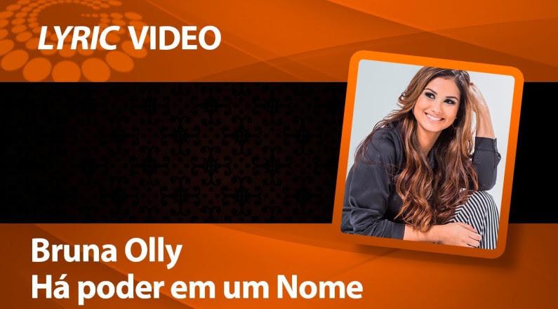 Bruna Olly - Há Poder (Lyric Video)
