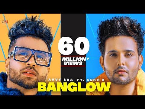 Banglow   Avvy Sra ft Afsana khan   Sukh-E   Jaani   Arvindr Khaira   New Punjabi Song 2020