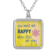 Inspirational you make me happy quote necklace