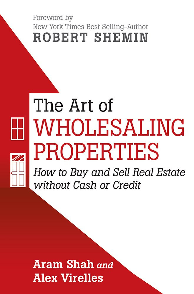 Amazon.com: THE ART OF WHOLESALING PROPERTIES: How to Buy and Sell ...