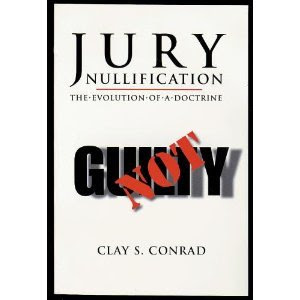 Jury Nullification The Evolution Of A Doctrine