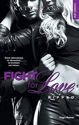 http://lachroniquedespassions.blogspot.fr/2015/05/fight-for-love-tome-5-ripped-de-katy.html