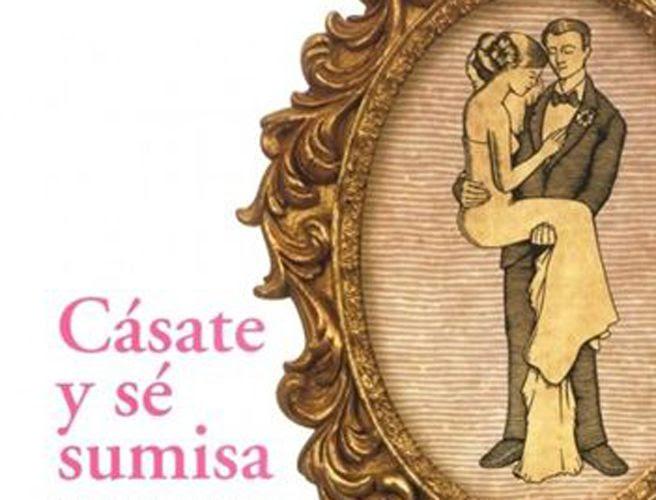 Cásate y sé sumisa, el polémico libro del Arzobispado de Granada que no piensa retirar