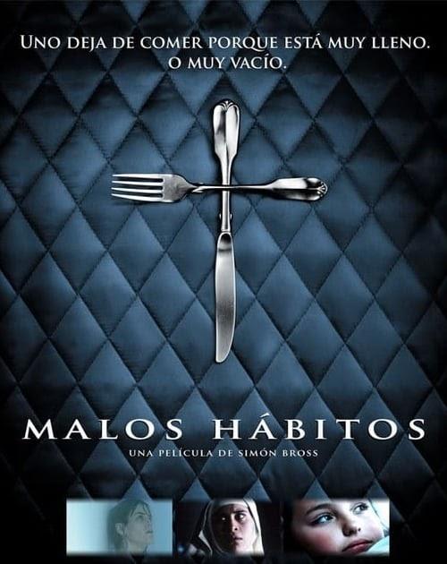 Ver Malos Hábitos 2007 Película Completa En Español Latino Mega