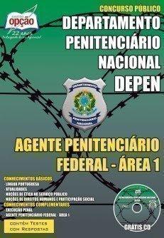 Apostila DEPEN Processo Seletivo para Agentes Penitenciários FEDERAL - ÁREA 1