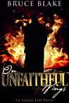 On Unfaithful Wings