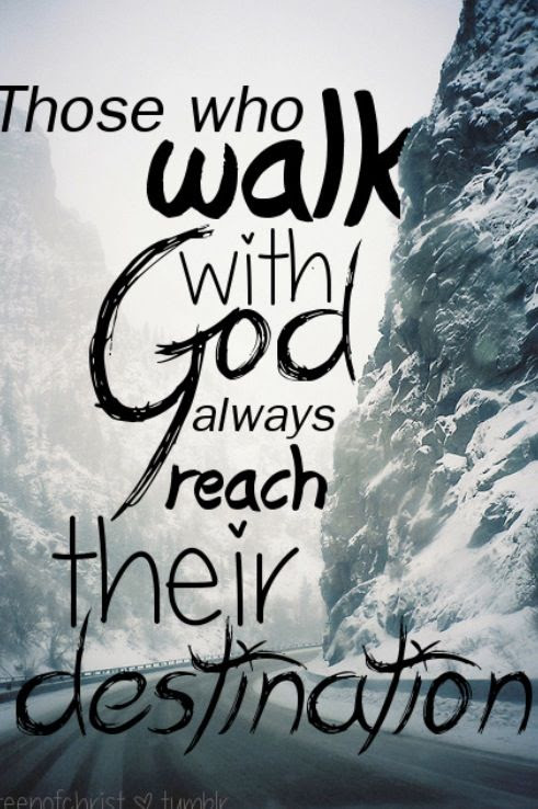 Quotes About God Walking 72 Quotes