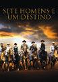 Sete Homens e um Destino | filmes-netflix.blogspot.com