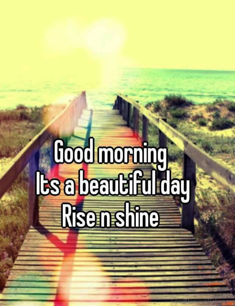 11 Good Morning Rise And Shine
