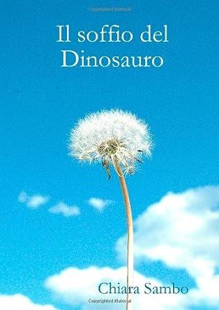 Il soffio del dinosauro