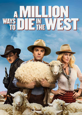 Million Ways to Die in the West, A