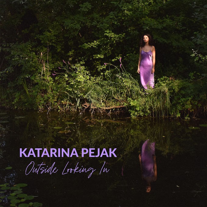 Katarina Pejak to Release 'Outside Looking In' Nov 20th