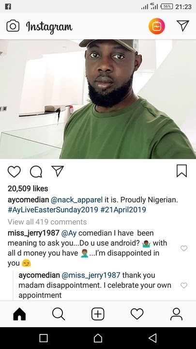 An Instagram fan of A.Y felt disappointed that he is using android phone. checkout the reply she got below.