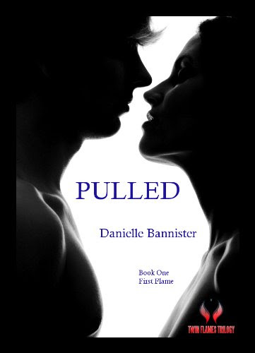 Pulled (Twin Flames Trilogy (Book 1)) by Danielle Bannister