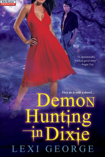 Demon Hunting In Dixie by Lexi George