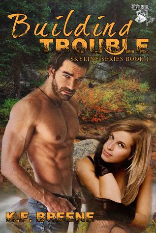 Building Trouble by K.F. Breene