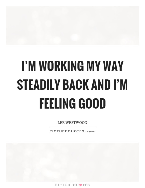 Feel Good Quotes Feel Good Sayings Feel Good Picture Quotes Page 5