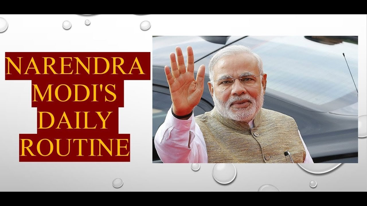 Narendra Modi's Daily Routine || How Modi Manages His Time. - YouTube