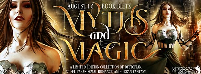 Book Blitz: Myths and Magic