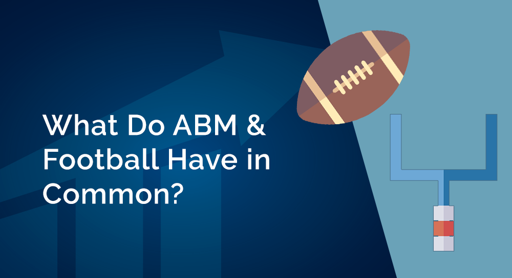 What do account-based marketing and football have in common?