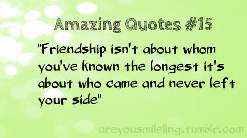 Friendship Is Not About Who Youve Known The Longest Friendship