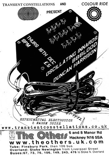 London December 16th. OSCILLATING INNARDS, BBBLOOD, DUNCAN HARRISON