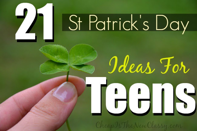 St Patricks Day Ideas For Teens