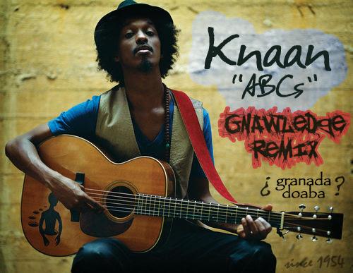 """Knaan """"ABCs"""" (Gnawledge Remix)"""