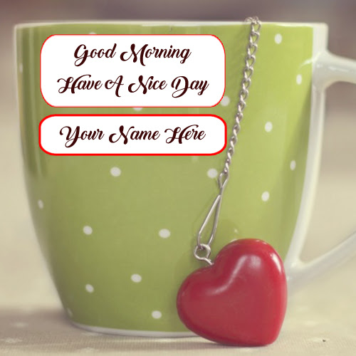 Write Name Good Morning Coffee Cup Wishes Photo Online